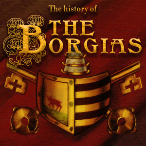 The-History_of_the_Borgias_square